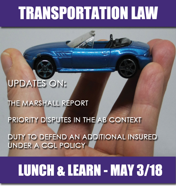 Transportation Law Seminar - Lunch and Learn - May 3, 2018 - An Update on the Marshall Report